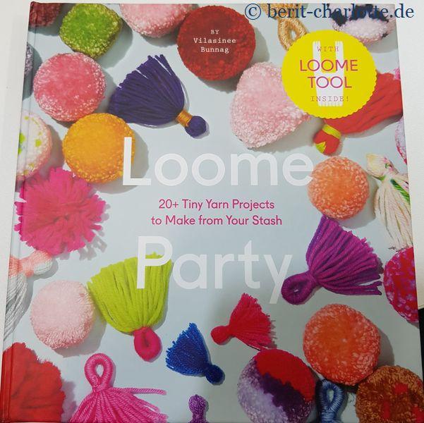 """Da kommt das gerade erschienene Buch """"Loome Party"""" (leider bisher nur in englisch) gerade recht."""